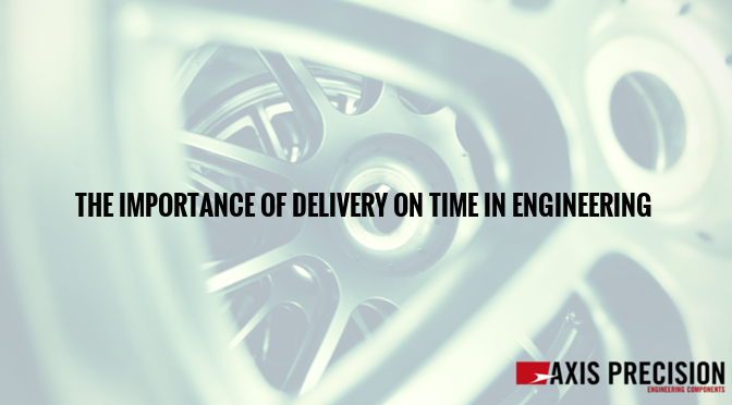 The-importance-of-delivery-on-time-in-engineering