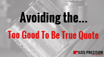 Choosing The Right Precision Engineering Company And The Too Good To